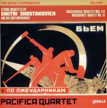 Pacifica Quartet Soviet Experience Vol. 1